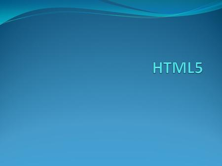 What is HTML5? HTML5 will be the new standard for HTML. The previous version of HTML, HTML 4.01, came in 1999. The web has changed a lot since then. HTML5.
