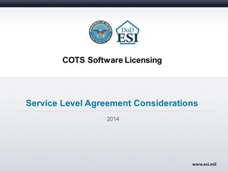COTS Software Licensing Service Level Agreement Considerations 2014.