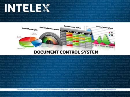 Document Module Features Streamlines the control, routing and revision process for critical documents and records Controls documents in any format (Excel,