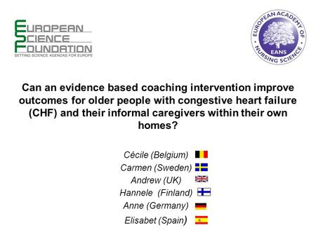 Can an evidence based coaching intervention improve outcomes for older people with congestive heart failure (CHF) and their informal caregivers within.