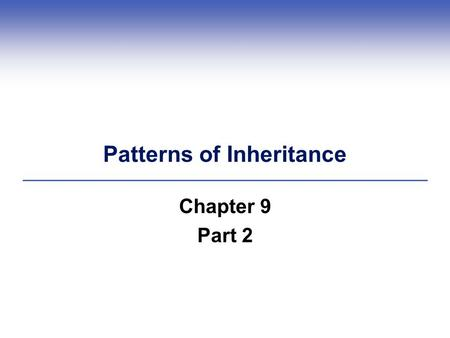 Patterns of Inheritance Chapter 9 Part 2. 9.4 Complex Variations in Traits  A trait that is influenced by the products of multiple genes often occurs.