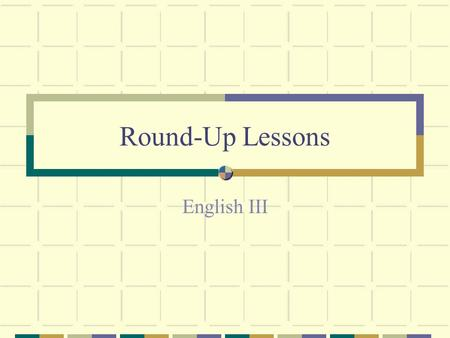 Round-Up Lessons English III. a teacher a doctor.