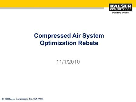 Compressed Air System Optimization Rebate