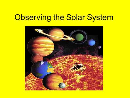 Observing the Solar System. ??Why is Pluto no longer a planet?? According to the new definition, a full-fledged planet is an object that orbits the sun.