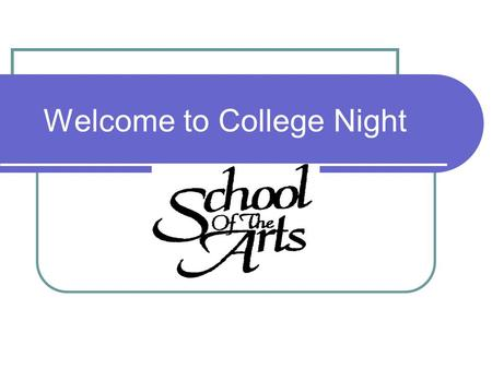 Welcome to College Night. Agenda Welcome Financial Aid Presentation  Renee Dann, Rochester Institute of Technology SOTA Counselor Presentation Q&A.