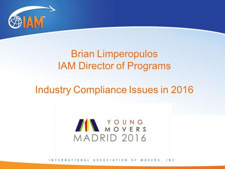 Brian Limperopulos IAM Director of Programs Industry Compliance Issues in 2016.