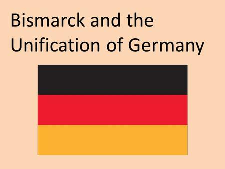 Bismarck and the Unification of Germany. Similarities between the states would play a part in unification Language Culture Trade (Zollverein)Geography.