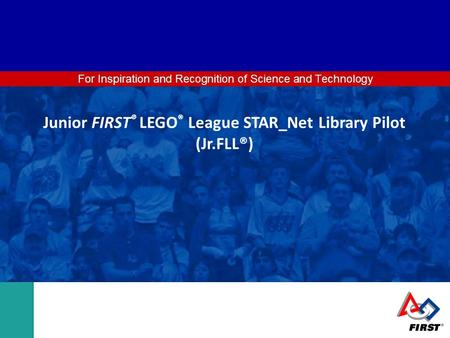 Junior FIRST® LEGO® League (Jr.FLL®)