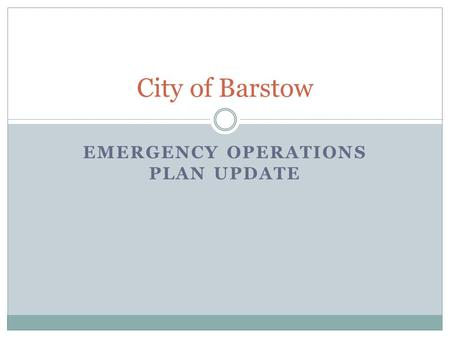 EMERGENCY OPERATIONS PLAN UPDATE City of Barstow.