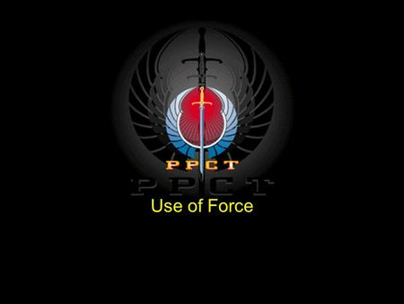 Use of Force.