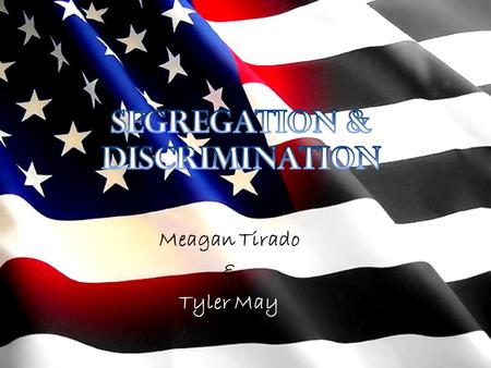 Meagan Tirado & Tyler May. *African Americans face hostile and violent opposition from whites as they exercise there new political and social rights during.