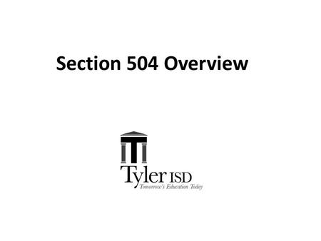 Section 504 Overview. Section 504 is a part of the Rehabilitation Act of 1973 that prohibits discrimination based upon disability Section 504 is an anti-discrimination,