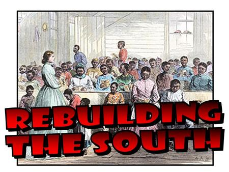 Main Idea Why It Matters Now During Reconstruction, the president and Congress fought over how to rebuild the South. Reconstruction was an important step.