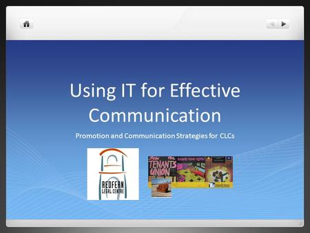 Using IT for Effective Communication Promotion and Communication Strategies for CLCs.