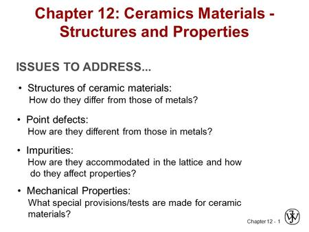 Chapter 12: Ceramics Materials - Structures and Properties
