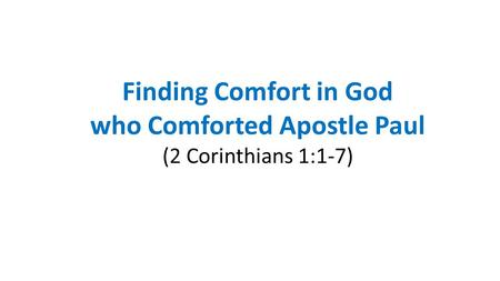 who Comforted Apostle Paul