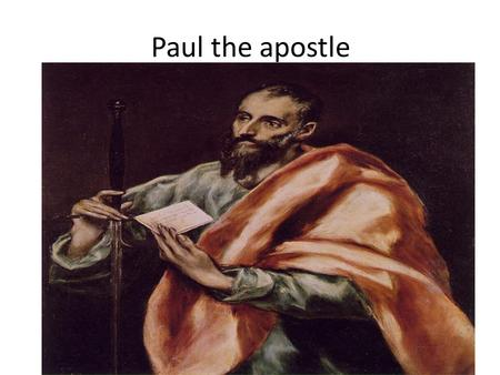 Paul the apostle. He was used by the Lord in his missionary and evangelistic activities to set in motion a great deal of the organization known as the.