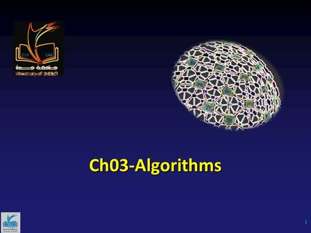 Ch03-Algorithms 1. Algorithms What is an algorithm? An algorithm is a finite set of precise instructions for performing a computation or for solving a.
