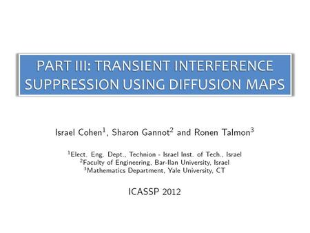 PART III: TRANSIENT INTERFERENCE SUPPRESSION USING DIFFUSION MAPS.