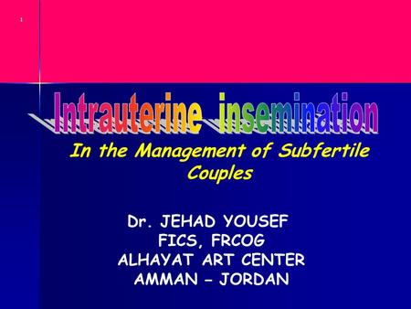 Intrauterine insemination In the Management of Subfertile