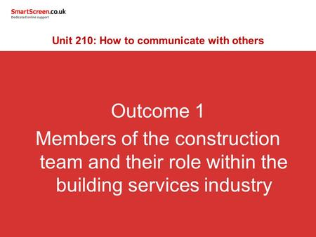 Unit 210: How to communicate with others