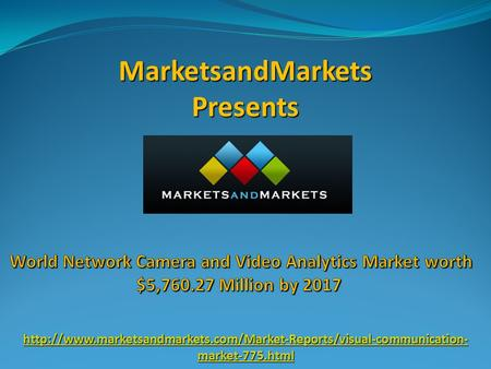 MarketsandMarkets Presents  market-775.html