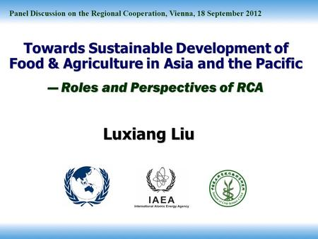 Towards Sustainable Development of Food & Agriculture in Asia and the Pacific — Roles and Perspectives of RCA Panel Discussion on the Regional Cooperation,