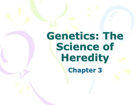 Genetics: The Science of Heredity Chapter 3. VA Standards of Learning addressed: LS.1The student will plan and conduct investigations in which a) data.