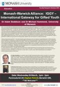 Inquiries Faculty of Education Research Office Tel: 9905 5988 Monash-Warwick Alliance: IGGY – International Gateway for Gifted Youth Faculty Research Seminar.