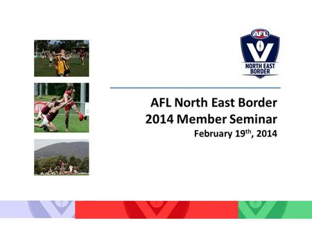AFL North East Border 2014 Member Seminar February 19 th, 2014.