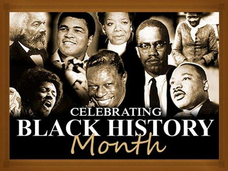  The story of Black History Month begins in 1915, half a century after the Thirteenth Amendment abolished slavery in the United States. That September,