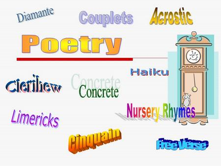 Types of poetry  Narrative – tells a story  Ballads – stories set to music  Lyric – expresses the thoughts and feelings of a single speaker  Concrete.