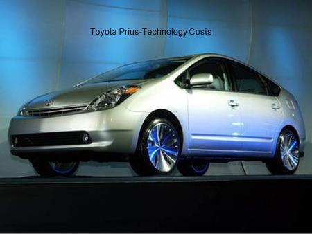 Toyota Prius-Technology Costs. The Toyota Prius is a hybrid car that incorporates a 51.5kw electric motor with a 1.5litre vvt-I petrol engine. This is.