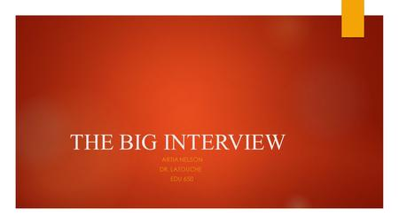 THE BIG INTERVIEW ARTIA NELSON DR. LATOUCHE EDU 650.