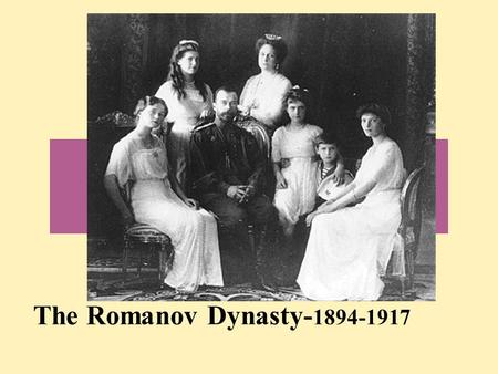 The Romanov Dynasty- 1894-1917. Decline of the Romanovs  Alexander I—autocratic ruler Chose to not end serfdom Decembrist Revolt of 1825 after Alexander's.