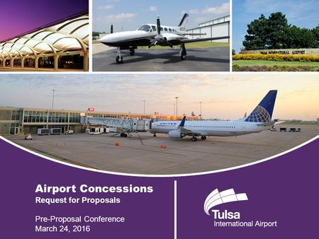 Airport Concessions Request for Proposals Pre-Proposal Conference March 24, 2016.