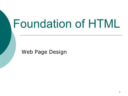 1 Foundation of HTML Web Page Design. 2 Safe Web Fonts: Used by most computers regardless of environment or platform  Times New Roman  Arial  Courier.