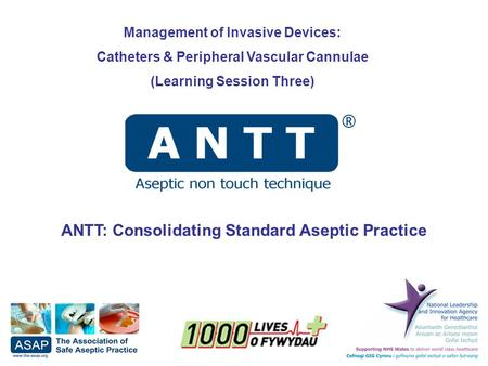 ANTT: Consolidating Standard Aseptic Practice