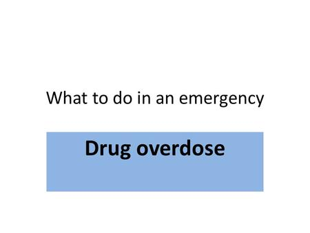 What to do in an emergency Drug overdose. Which card is the best for teaching the recovery position? Why?