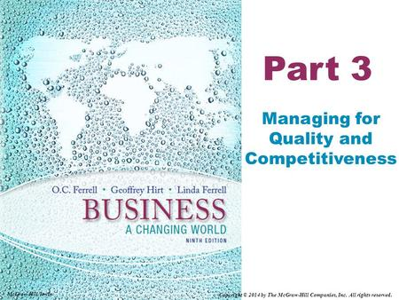 Part 3 Managing for Quality and Competitiveness McGraw-Hill/Irwin Copyright © 2014 by The McGraw-Hill Companies, Inc. All rights reserved.