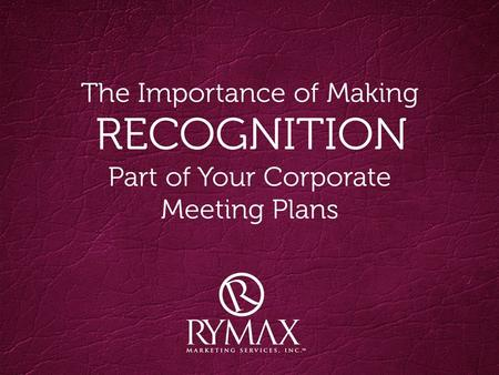 We Are Total Incentive Solutions. RYMAX Rymax is a full-service incentive provider that creates programs and events designed to drive ROI and increase.