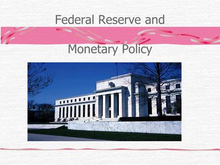 Federal Reserve and Monetary Policy. What does the Money Supply consist of? M1 = cash, checking account deposits, and traveler's checks M2 = M1 + savings.