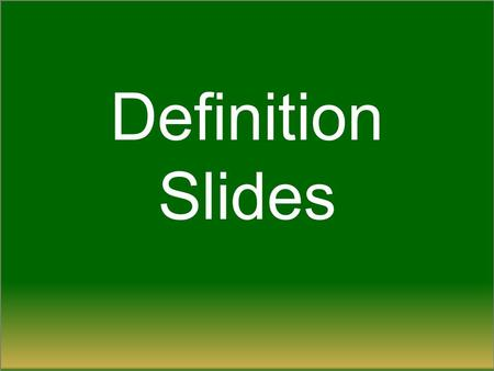 Definition Slides. Sensation = ? Sensation = the process by which our sensory receptors and nervous system receive and represent stimulus energies from.