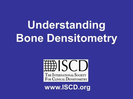 Understanding Bone Densitometry