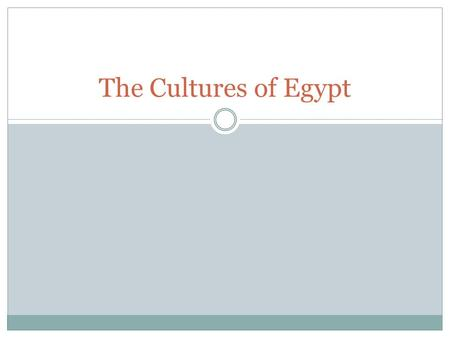 The Cultures of Egypt. I. Egypt's Economy An economy is the way a country's goods and services are produced and distributed. Egypt's economy was based.