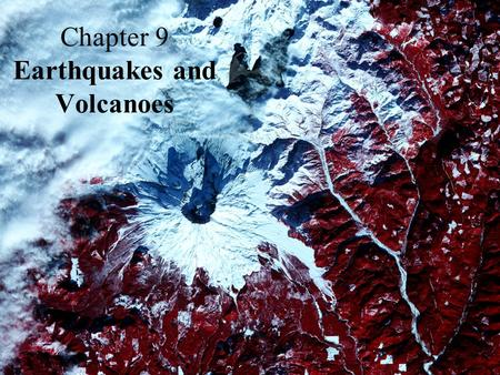 Chapter 9 Earthquakes and Volcanoes. Crustal Formation Figure 9.5.
