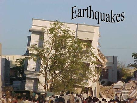 Objectives Relate earthquake activity to plate tectonics Define earthquake, and identify the focus and epicenter of an earthquake. Describe the types.