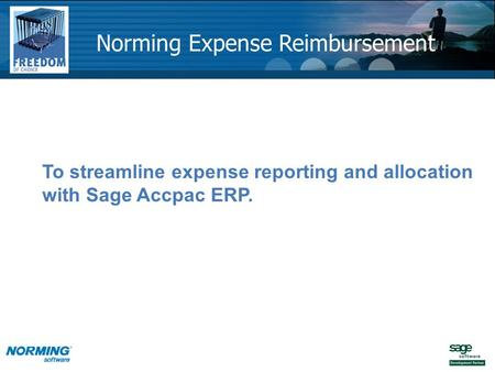 To streamline expense reporting and allocation with Sage Accpac ERP. Norming Expense Reimbursement.