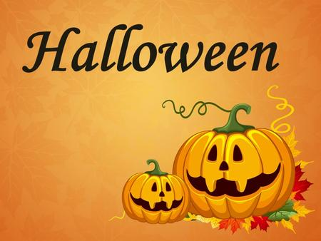 Halloween. Halloween is celebrated on the 31 st of October.