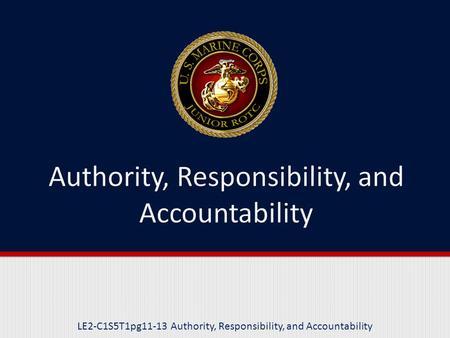 LE2-C1S5T1pg11-13 Authority, Responsibility, and Accountability.